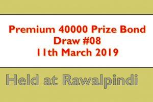 Draw 8, Rs. 40000 Premium Prize Bond List,City Rawalpindi On 11-03-2019