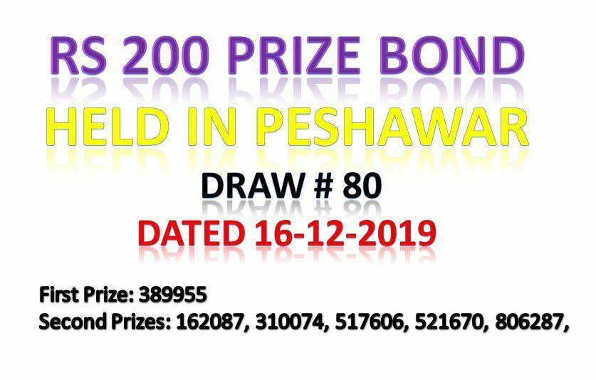 Draw # 80 Rs 200 Prize Bond Held in Peshawar 16 Dec 2019
