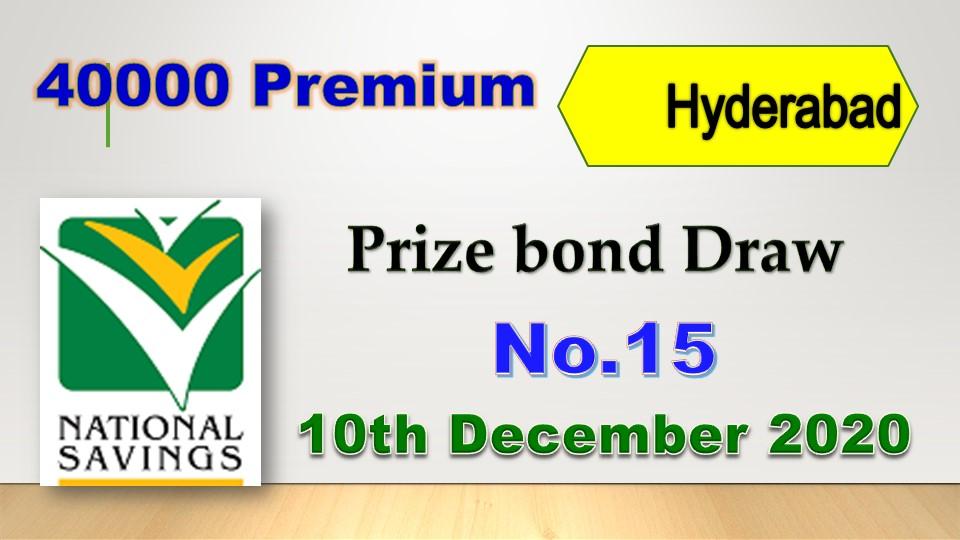 Prize Bond Rs. 40000 Premium Draw #15 Full List Result 10 December 2020 Hyderabad
