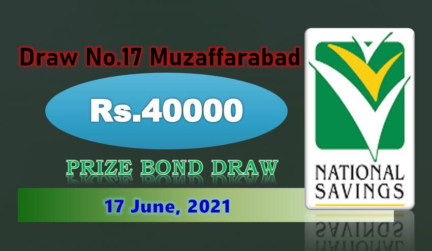 Rs. 40000 Premium Prize bond Muzaffarabad 10 June 2021 Draw #17 lists Result Check online